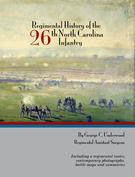 Regimental History of the 26th NC Infantry