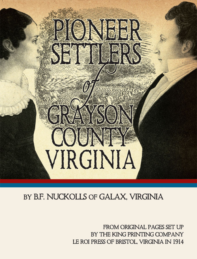 Pioneers Settlers of Grayson County Virginia