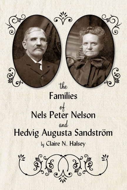 The Families of Nels Nelson and Hedvig Sandstrom